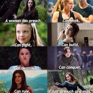 See what women can do!! Twilight, Divergent, Narnia, Mortal Instruments, The Fault in Our Stars, Hunger Games, Percy Jackson, Harry Potter