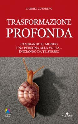 Trasformazione profonda - Alessio Roberti Editore