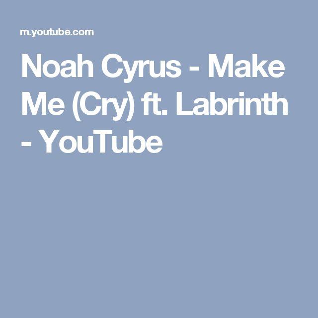 Noah Cyrus - Make Me (Cry) ft. Labrinth - YouTube