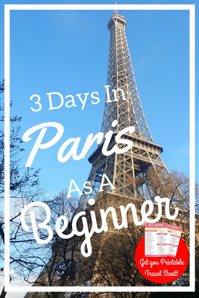 3 Days In Paris Guide for Beginners - World By Isa