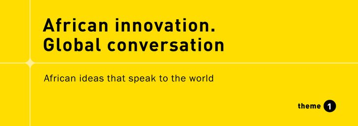 African innovation. Global conversation.