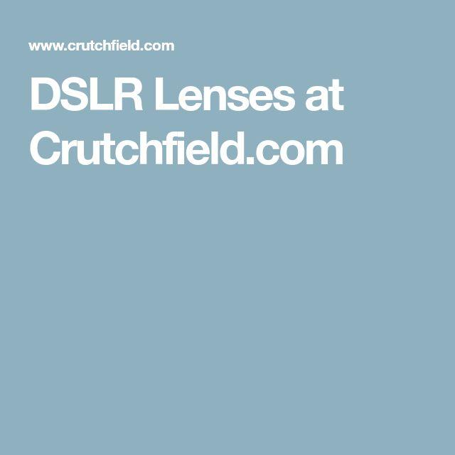 DSLR Lenses at Crutchfield.com