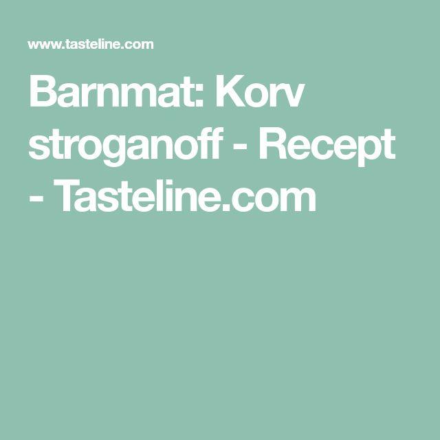 Barnmat: Korv stroganoff - Recept - Tasteline.com