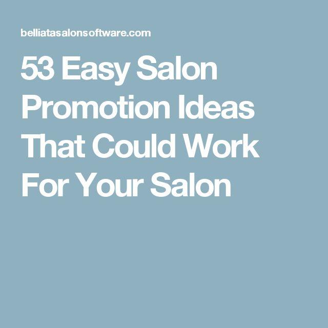 Best 25+ Salon promotions ideas on Pinterest   Salon marketing ...