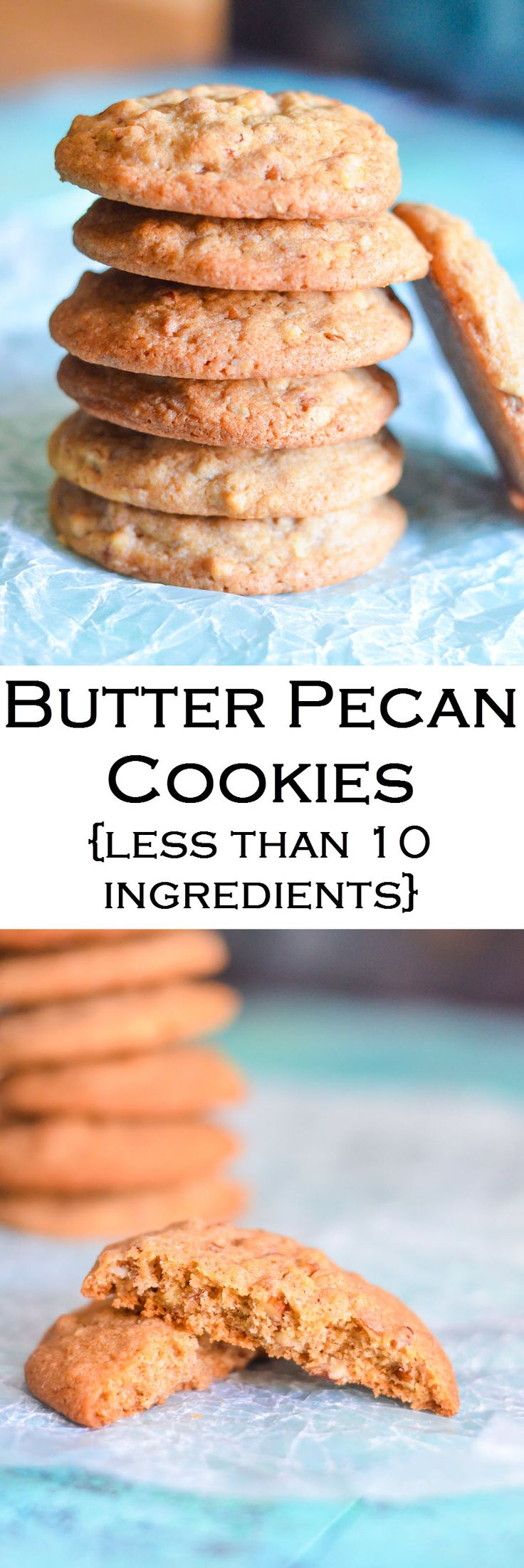 Easy Butter Pecan Cookie Recipe with less than 10 ingredients. Perfect ...