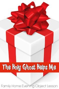 """Family Home Evening object lesson teaching children about the Holy Ghost. """"The Holy Ghost Helps Me"""""""