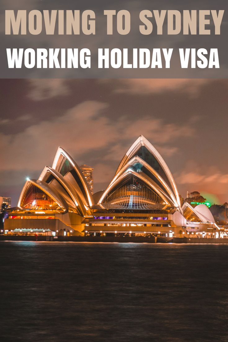 The Ultimate Guide for Moving to Sydney on a Working Holiday Visa