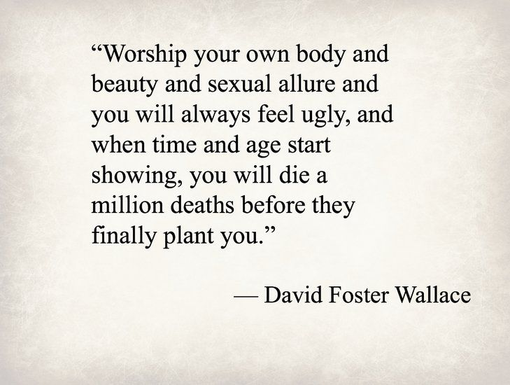 David Foster Wallace, author - Purple Clover - Purple Clover #quotes