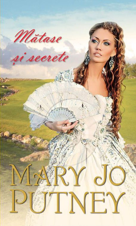 Mary Jo Putney - Matase si secrete -