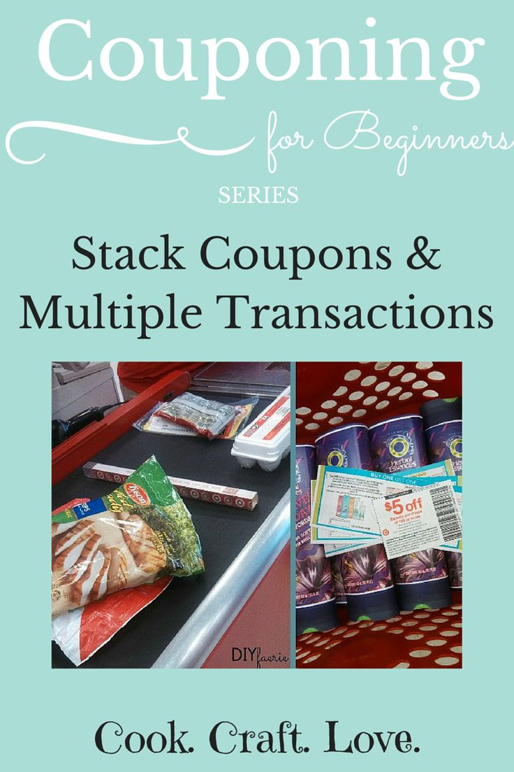 Couponing for Beginners Series: Stacking Coupons & Multiple Transactions | cookcraftlove.com