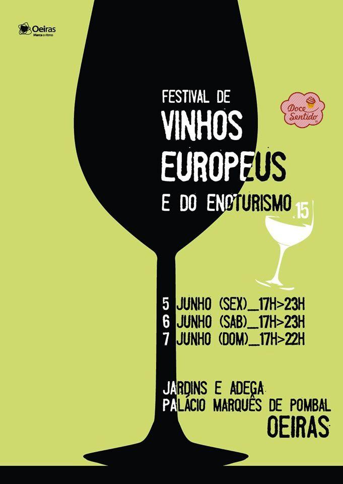 Festival dos vinhos Europeus e do Enoturismo - 5, 6 e 7 de Junho - Oeiras