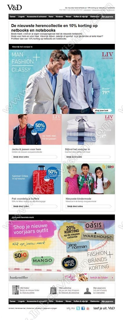 Company:  V&D Subject:  50% Air Miles korting en stijlvolle voorjaarsoutfits voor hem               INBOXVISION providing email design ideas and email marketing intelligence.    www.inboxvision.com/blog/  #EmailMarketing #DigitalMarketing #EmailDesign #EmailTemplate #InboxVision  #SocialMedia #EmailNewsletters