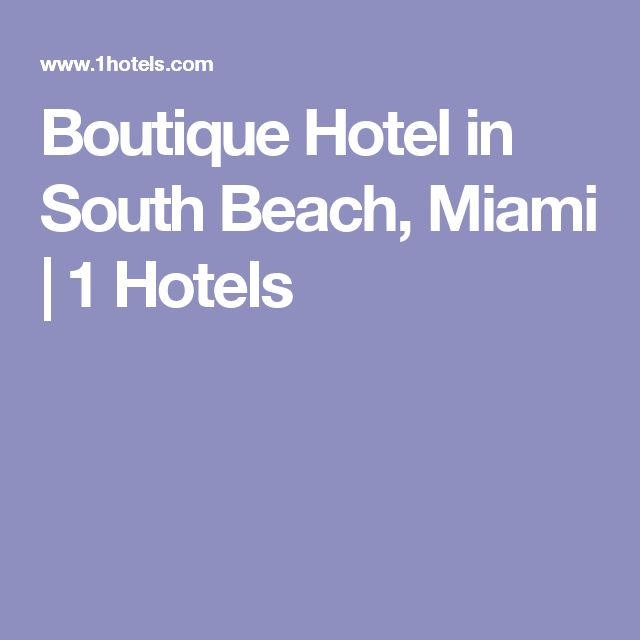 Boutique Hotel in South Beach, Miami | 1 Hotels
