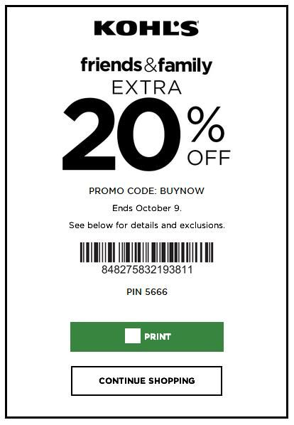 Friends and Family take an extra 20 percent off PROMO CODE: BUYNOW Barcode - 848275832193811 PIN 5666 Expires: 10/09/17 #kohls  #kohls30offcouponcode #kohls20off #kohlscoupons #kohlsprintablecoupon