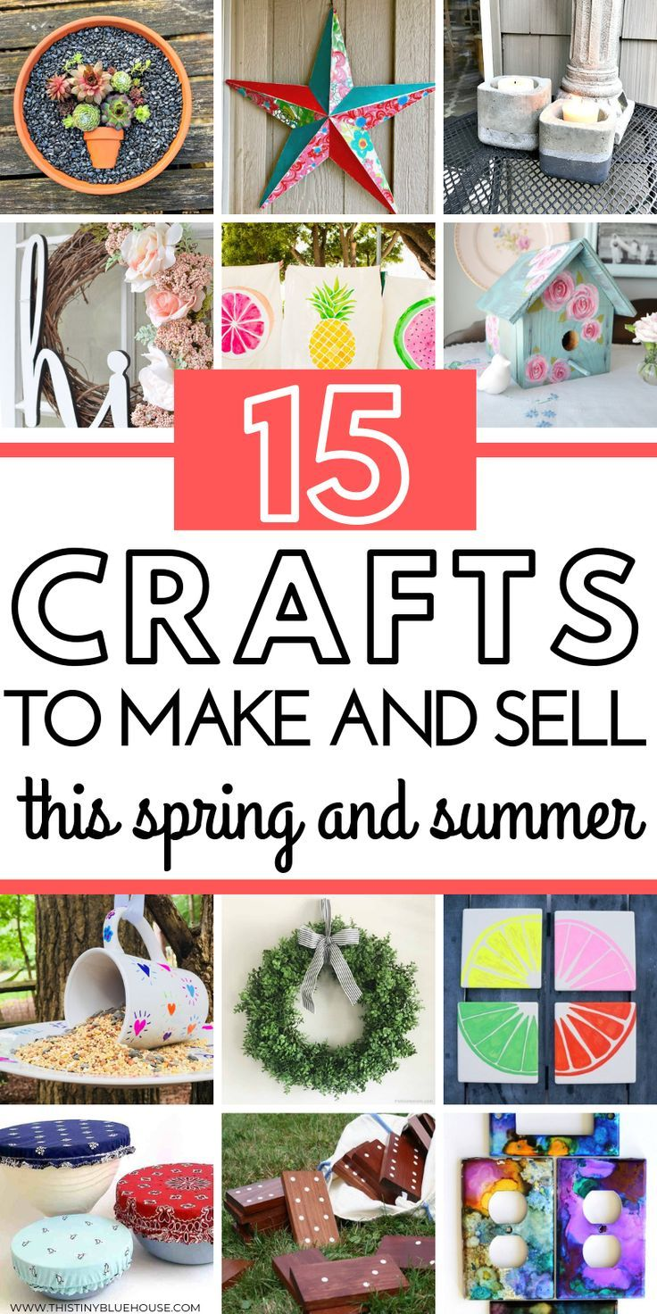 15 Diy Projects To Make And Sell This Summer Early Retirement