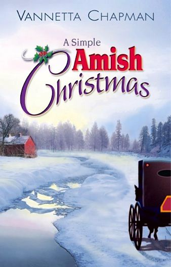 Bargain e-Book: A Simple Amish Christmas {by Vannetta Chapman} ~ 99 cents!!