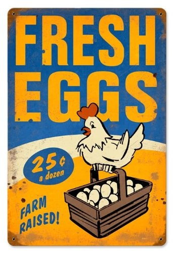 Fresh Eggs Metal Sign.... I love old signs! Sooo much!                                                                                                                                                      More