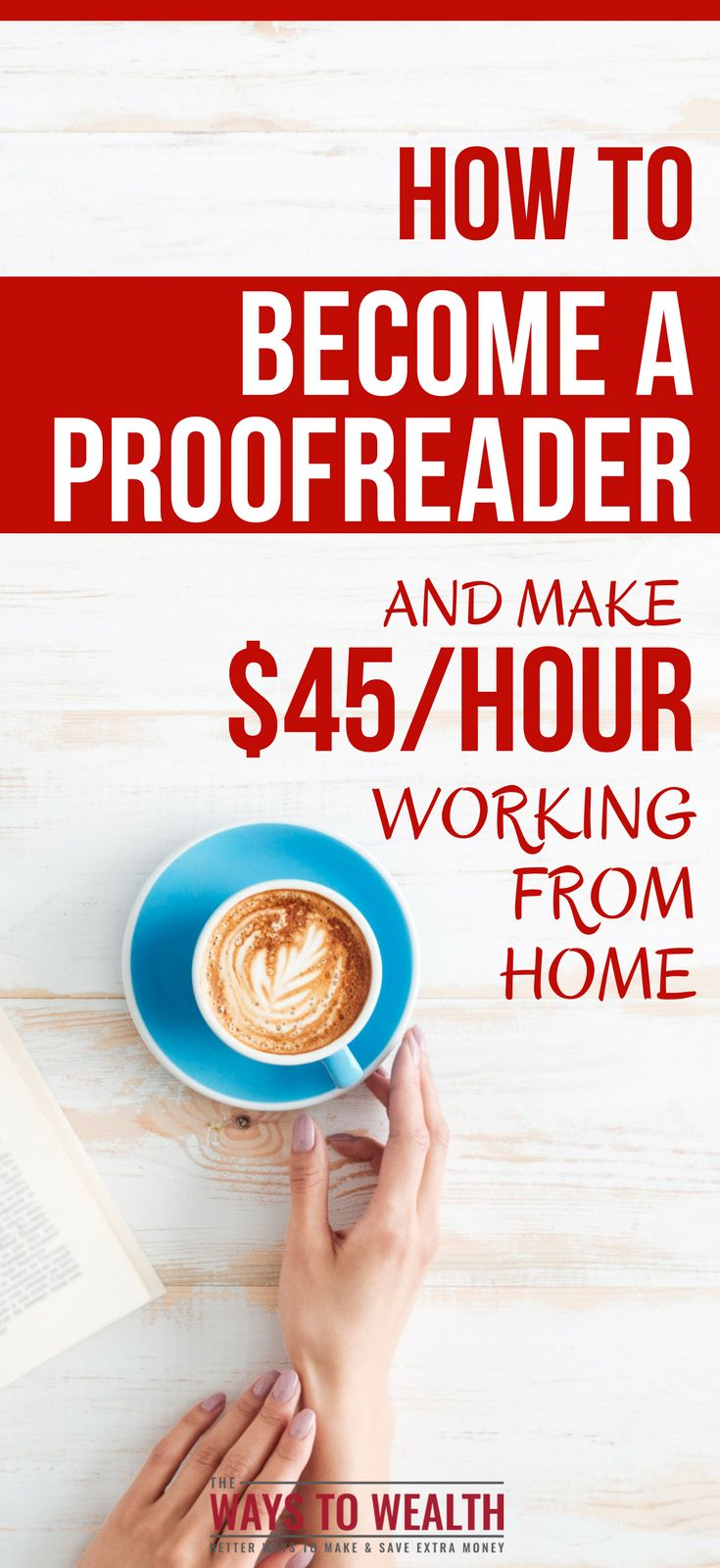 How to Earn $45/Hour Working From Home as a Proofreader proofreading jobs from home | proofreading jobs from home court reporter | proofreading jobs from home beginner | work from home careers get started #wahm #workfromhome #extraincome via @https://www.pinterest.com/thewaystowealth/
