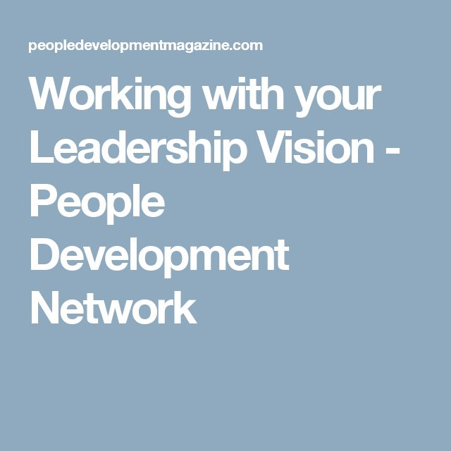 Working with your Leadership Vision - People Development Network