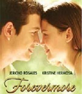 Forevermore - Pinoy Movie | Pinoy Movies