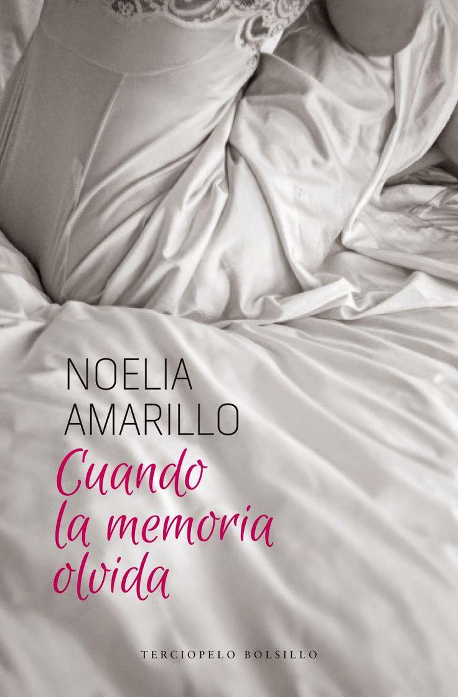 Noelia Amarillo : Nueva portada edición bolsillo de CUANDO LA MEMORIA OLVIDA