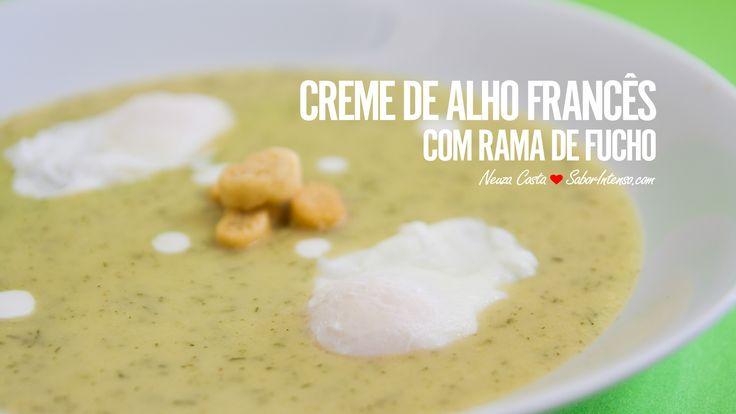 Receita de Creme de Alho Francês com Rama de Funcho