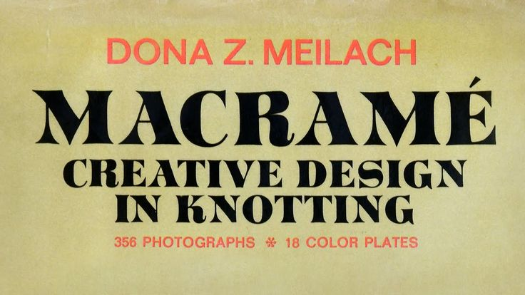 Macramé: Creative Design in Knotting (1971) Old Book Review