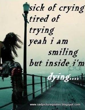 Sick of Crying - Sad Quote with Sad Girl, sad girl, sad quote, sad saying, sad images, sad pictures, sad boy,