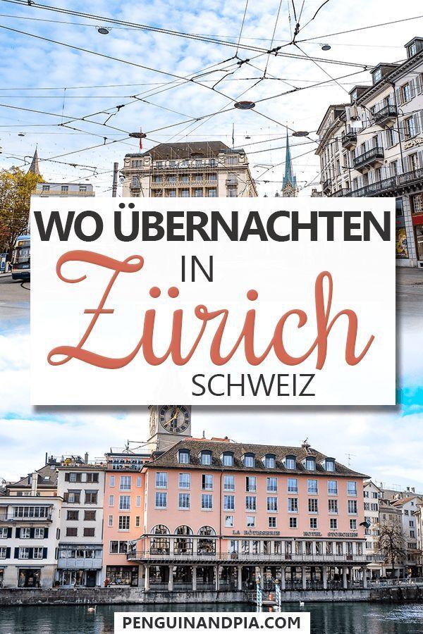 Wo Ubernachten In Zurich Unterkunft Und Stadtteil Guide Reisetipps Hotel Zurich Reisen