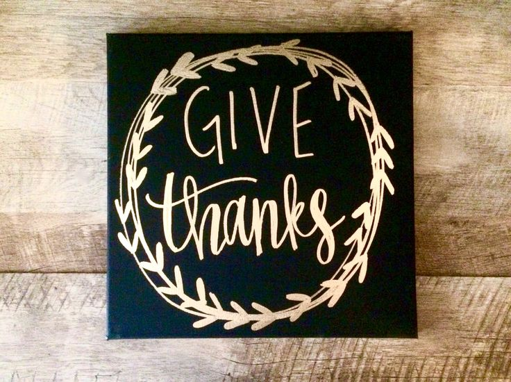 Give thanks- 12x12 hand painted canvas sign, fall decor, give thanks sign, thanksgiving decor, fall decorations, fall quote canvas, wall art by ADEprints on Etsy https://www.etsy.com/listing/246947738/give-thanks-12x12-hand-painted-canvas