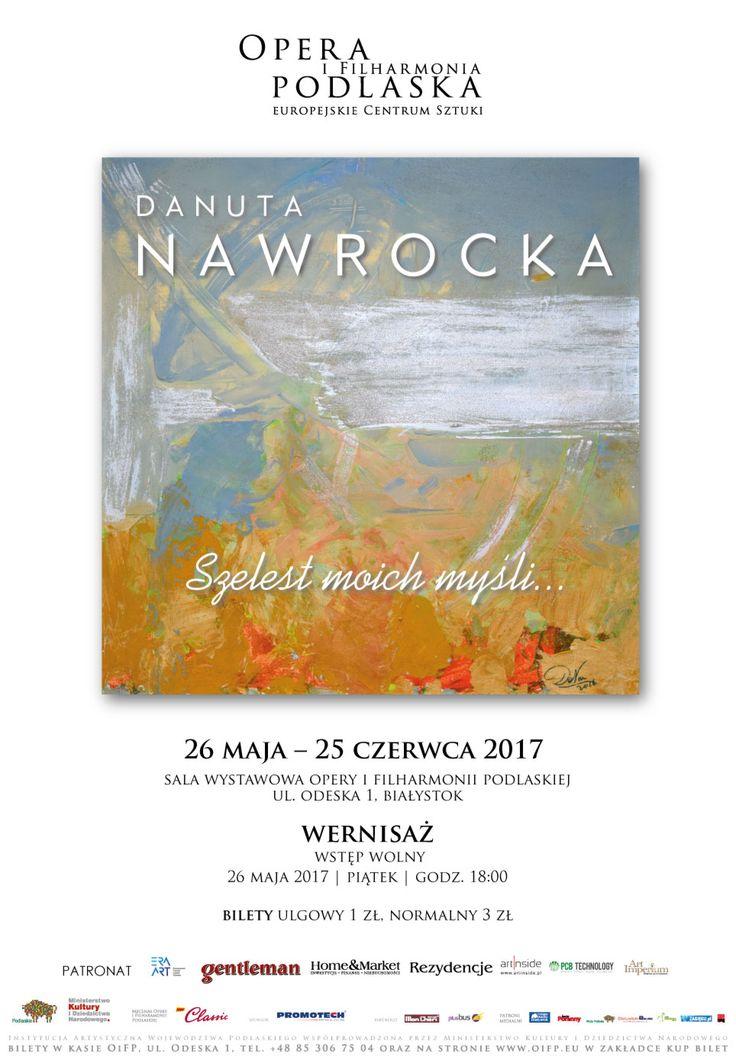 DANUTA NAWROCKA - ARTYSTKA  POZYTYWNYCH EMOCJI w Operze i Filharmonii Podlaskiej - Europejskim Centrum Sztuki w Białymstoku http://artimperium.pl/wiadomosci/pokaz/782,danuta-nawrocka-artystka-pozytywnych-emocji-w-operze-i-filharmonii-podlaskiej#.WSNLR_mLTIU