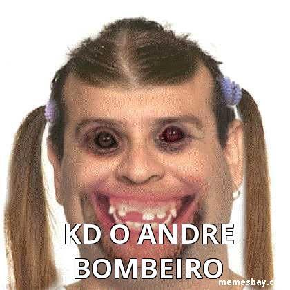 kd o Andre bombeiro