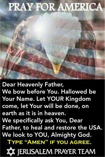 My prayer for America. | God bless America Wake her up ...