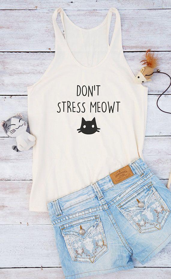 Don't stress meowt shirt cat top cute shirt quote funny