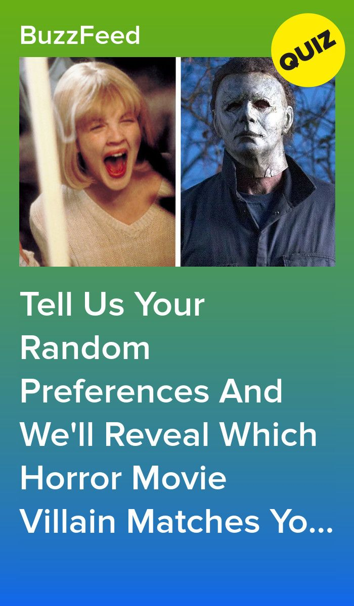 Everyone S Personality Matches A Horror Movie Villain Here S Yours Horror Movies Funny Horror Movie Quotes Movie Character Quiz