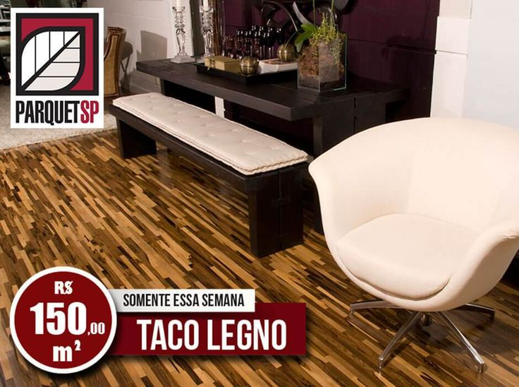 Você pode até duvidar, mas temos Taco Legno a R$150,00 m². Venha até a nossa loja e aproveite esse super desconto. Somente essa semana.