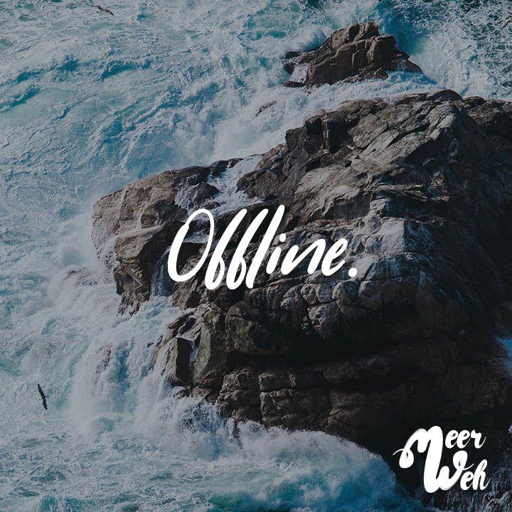 Offline... Sea...
