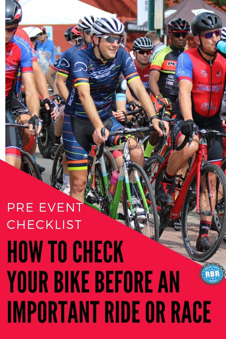 How To Check Your Bike Before An Important Ride Or Race Pre Event