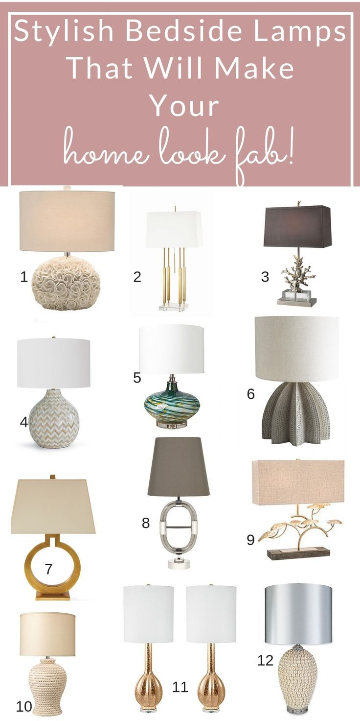 Stylish Bedside Table Lamps That Will Make Your Home Chic