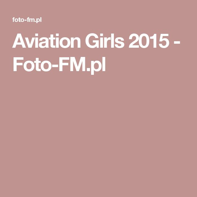 Aviation Girls 2015 - Foto-FM.pl