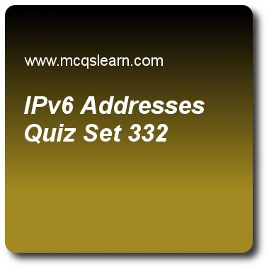 iPv6 Addresses Quizzes:  computer networks Quiz 332 Questions and Answers - Practice networking quizzes based questions and answers to study ipv6 addresses quiz with answers. Practice MCQs to test learning on ipv6 addresses, point to point protocol, byte stuffing, audio and video compression, ipv4 addresses quizzes. Online ipv6 addresses worksheets has study guide as ipv6 addresses use, answer key with answers as hexadecimal colon notation, binary notation, dotted decimal notation and none..