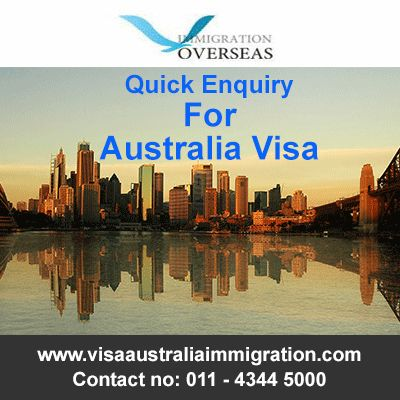 Looking for a quick enquiry for Australia Visa?   For more information you can contact now on 011-43445000