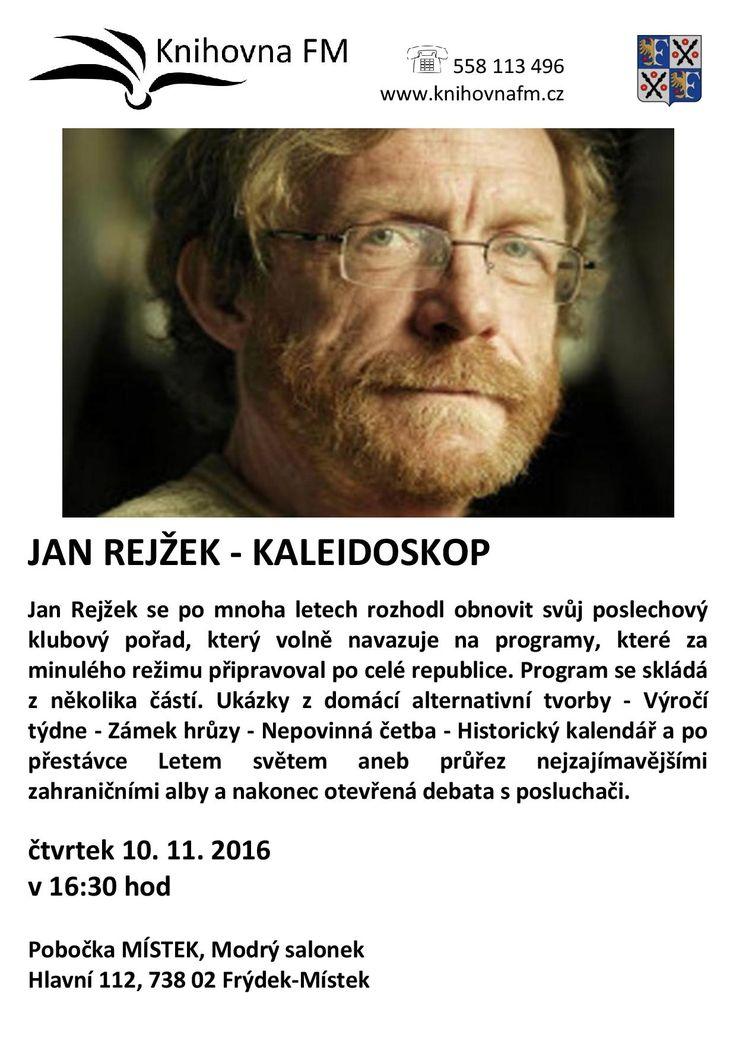 http://knihovnafm.cz/index.php/vypis-akci/event/104-jan-rejzek-kaleidoskop