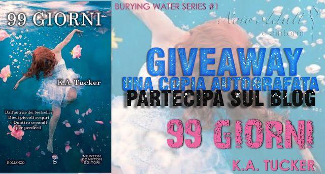 "Recensione  GIVEAWAY: 99 GIORNI ""Burying Water Series #1"" di K.A. TUCKER http://ift.tt/2xT7Z79"