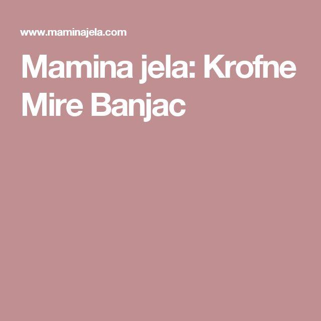 Mamina jela: Krofne Mire Banjac