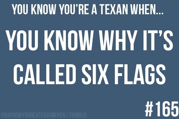 Oh Sweet TexasTexas History, Texans, Mexico, Amusement Parks, France, Texas 3, People, United States, Six Flags