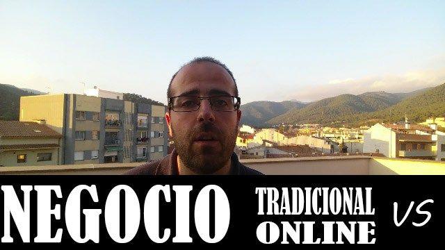 Negocio Online VS Negocio Tradicional
