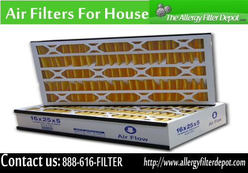 Air Filters For House What is the air quality in your house? If the air does not seem as clear or fresh as it used to, or you are having issues with allergies or frequent colds at your home, so you have to change your Air filter. Contact us: 888-616-FILTER or visit our website: http://www.allergyfilterdepot.com
