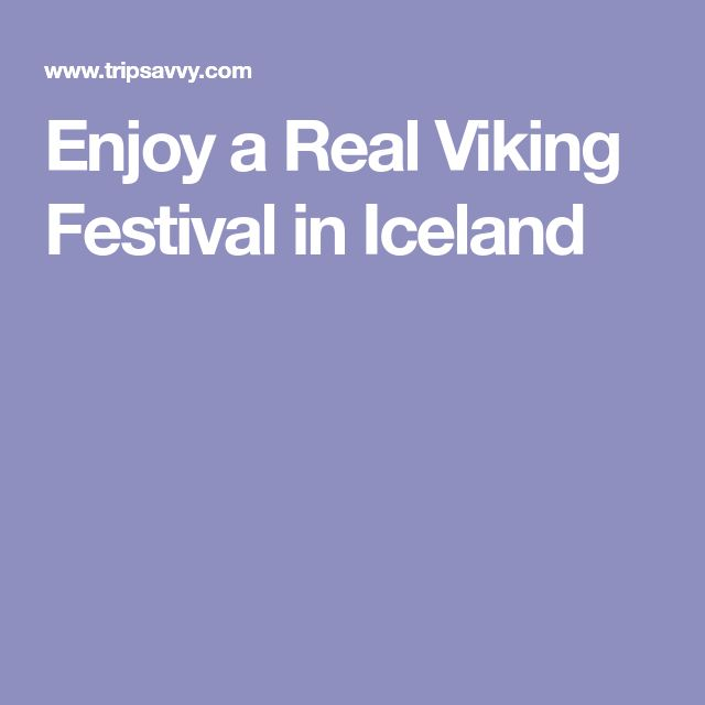 Enjoy a Real Viking Festival in Iceland