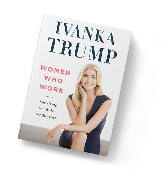 $18.79 | hardcover book | Women Who Work book by Ivanka Trump